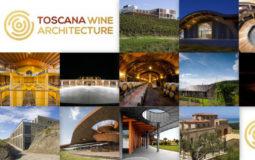 Le cantine di Toscana Wine Architecture