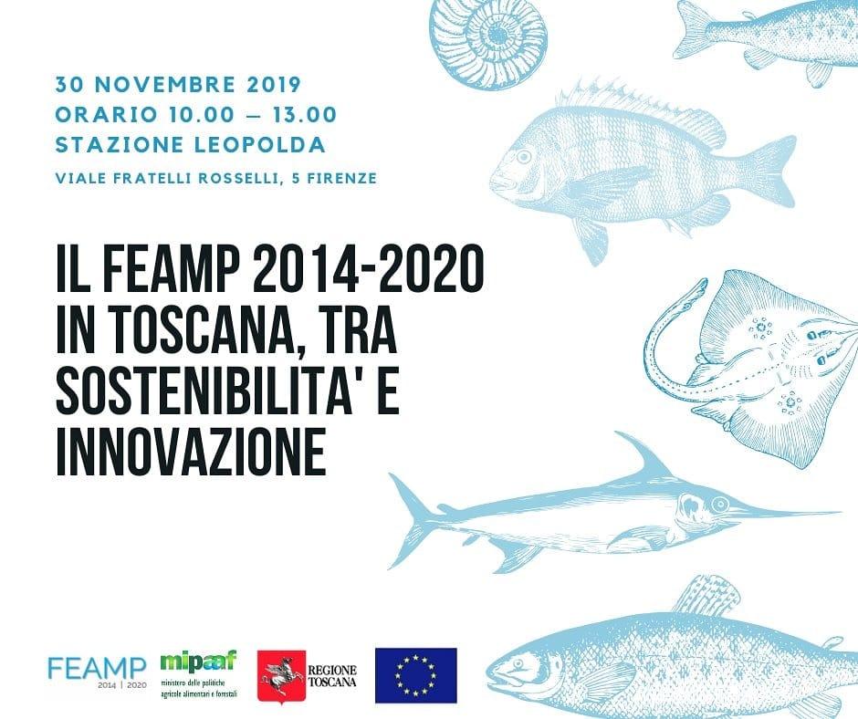 Il convegno ha l'obiettivo di presentare le attività del Fondo FEAMP in Toscana